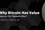 Почему Биткойн имеет ценность: немного о сетевом эффекте